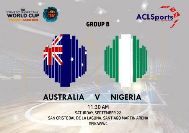 2018 FIBAWWC Star Game Focus: Nigeria Vs Australia