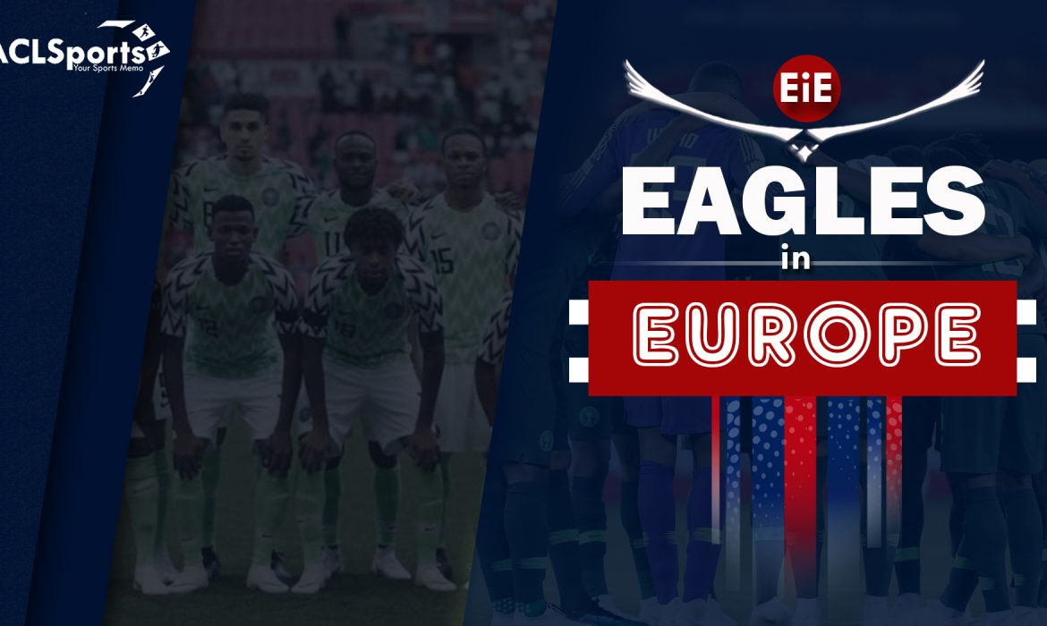 EiE: Super Eagles trio on fire in Europe